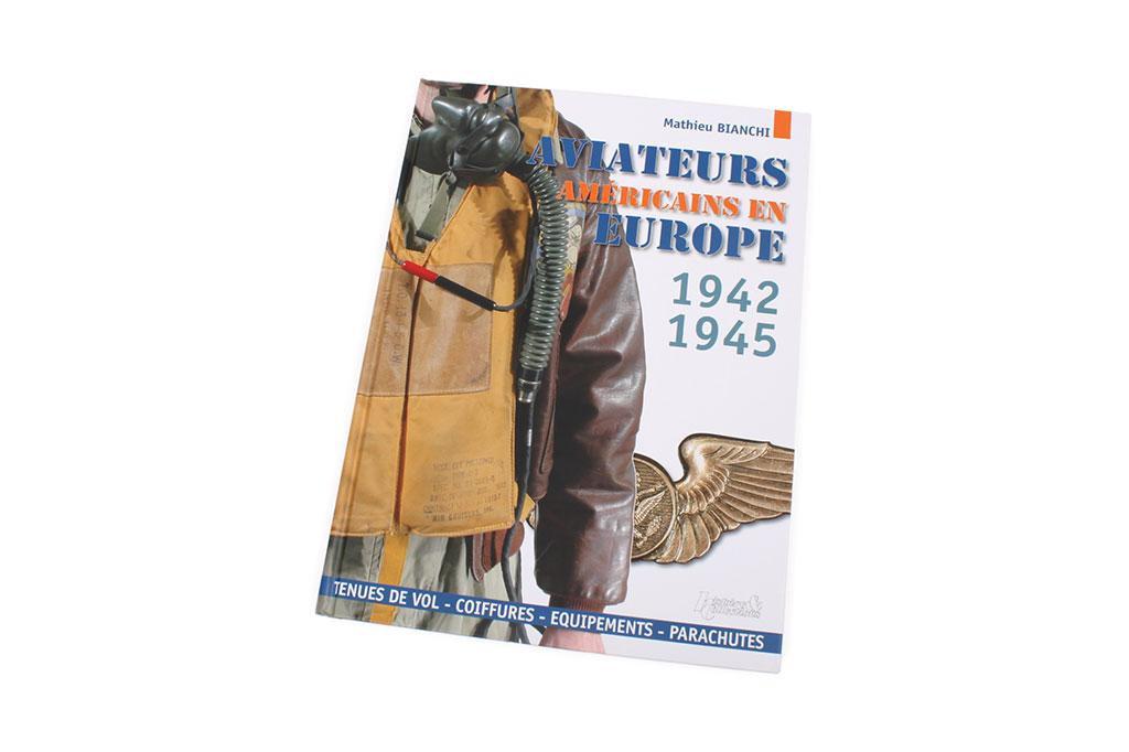 Les Aviateurs Americains en Europe, 1942-1945