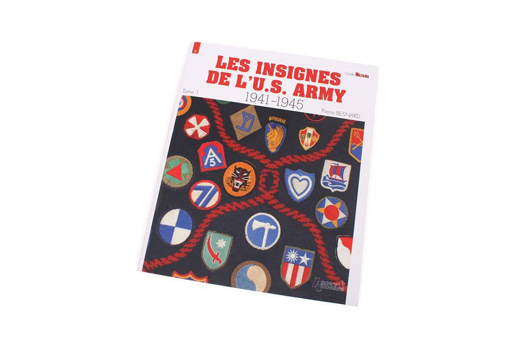 Les Insignes de l'U.S. Army, 1941-1945 (Tome I)