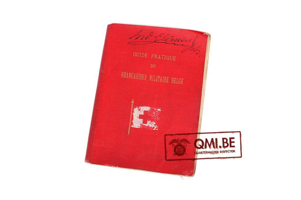 Original WW1, Guide Pratique du Brancardier Militaire Belge